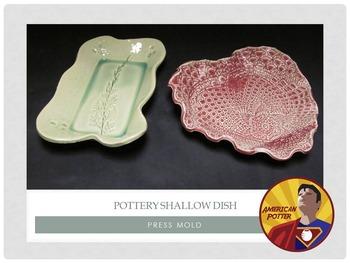Pottery: Clay Press Mold Shallow Dish