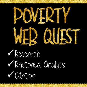 Poverty Web Quest Research Activity for AP Language and Co