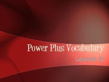 Power Plus Vocabulary: Book One: Lesson Twelve