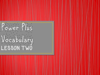 Power Plus Vocabulary:Book One: Lesson Two