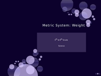 Power Point  - Metric System - Weight