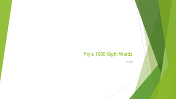 Power Point Presentation of the first 100 Fry's Words