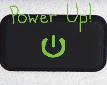 Power Up Sign for Computers or Classroom Management
