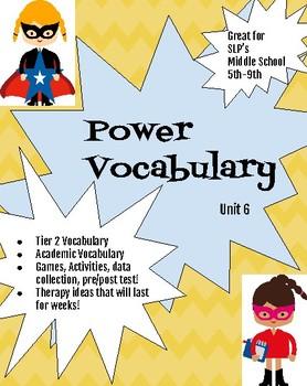 Power Vocabulary Unit 6