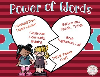 Power of Words: Wrinkled Heart Torn Heart Lesson and THINK