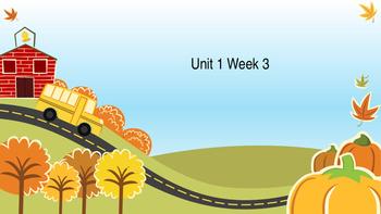 Unit 1 Week 3 Power Point Presentation Mc Graw Hill ELA Wo