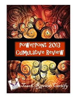 PowerPoint 2013 Cumulative Review