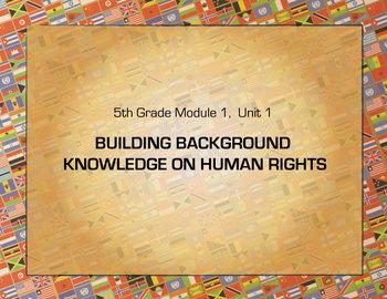 PowerPoint: 5th grade ELA Module 1 Unit 1, Building Backgr