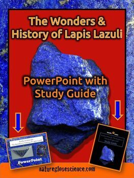 PowerPoint & Study Guide - Rocks and Minerals: Lapis Lazuli