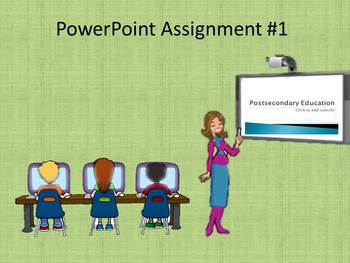 PowerPoint Assignment #1