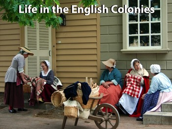 PowerPoint - Life in the English Colonies