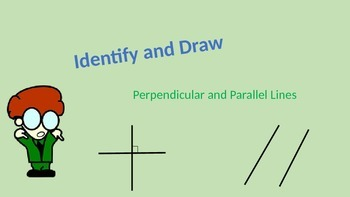 PowerPoint: Identify and Draw Perpendicular and Parallel Lines