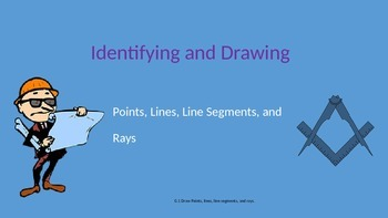 PowerPoint: Identify and Draw Points, Lines, Line Segments
