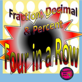 PowerPoint Percent, Fraction, Decimal Four in a Row game