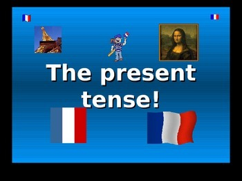 French Teaching Resources. PowerPoint: Present Tense for -