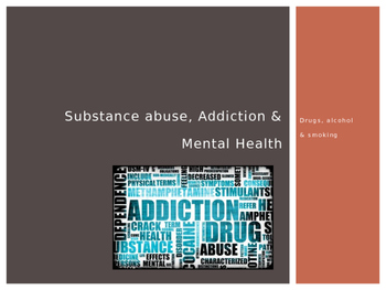PowerPoint Presentation on Substance Abuse, Addictions (dr