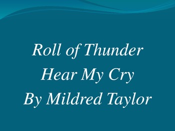 PowerPoint for Roll of Thunder, Hear My Cry