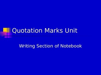 PowerPoint on Rules for Using Quotation Marks