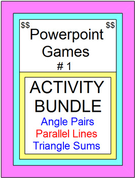 POWERPOINT GAMES BUNDLE #1 (Angle Pairs, Parallel Lines, T