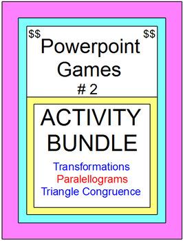 POWERPOINT GAMES BUNDLE #2 (Parallelograms,Transformations