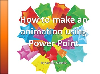 Powerpoint Presentation - How to make an Animation using P
