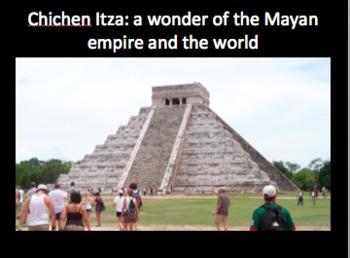 Powerpoint Presentation + Worksheet on the Mayas and Chichen Itza