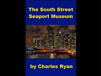 Powerpoint Presentation of the South Street Seaport Museum