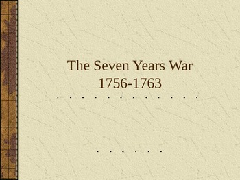 Powerpoint: The Seven Years War