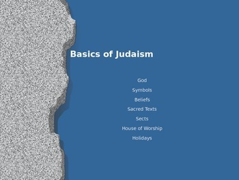 Powerpoint with student notes on Basics of Judaism