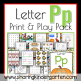 Letter Pp {Print & Play Pack}