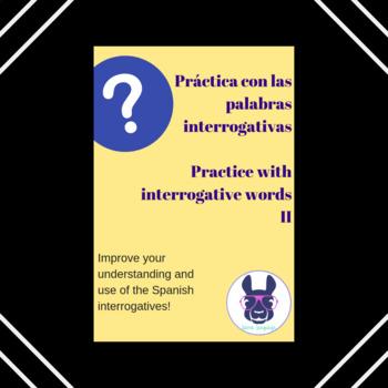 Práctica con las palabras interrogativas - Interrogatives