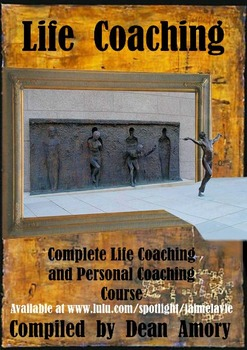 Practical Guide for Personal Coaching, Life Coaching and S