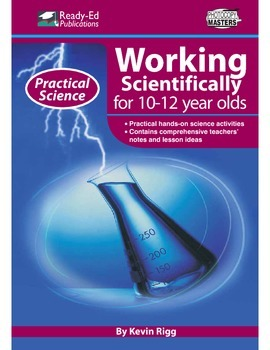 Practical Science: Working Scientifically (Up) For 10 - 12