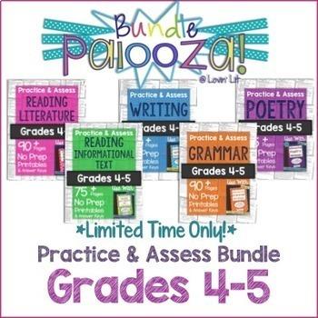 Practice & Assess BUNDLE for GRADES 4-5 ELA: Reading, Writ
