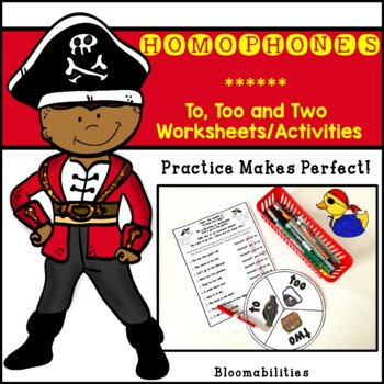 Practice Makes Perfect: Two, To, and Too Homophone Activit