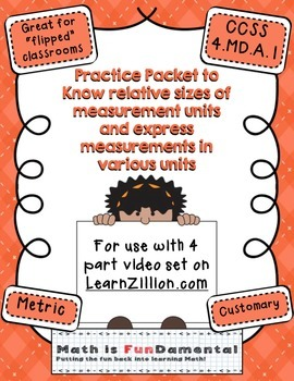 Practice Packet for Use with Learn Zillion Grade 4 Measure