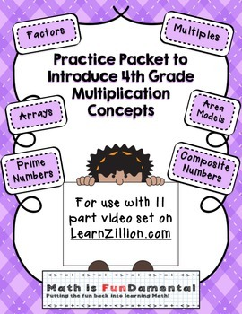Practice Packet for Use with Learn Zillion Grade 4 Multipl