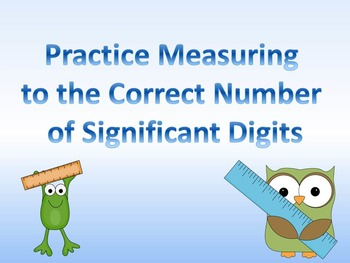 Practice Recording Measurements to the Correct Number of S