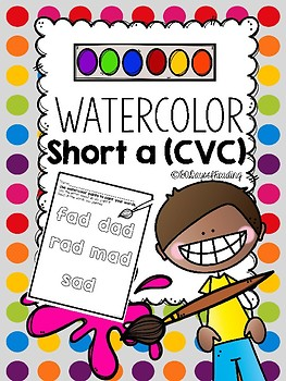Practice Short A {CVC}  with Water Colors!