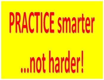 Practice Smarter not Harder Poster