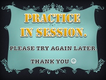Practice in Session Sign - Orchestra, Band, Chorus, Music