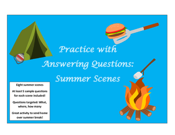 Practice with  Answering Questions: Summer Scenes