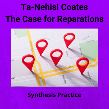 Practice with Argument: Ta-Nehisi Coates' The Case For Rep
