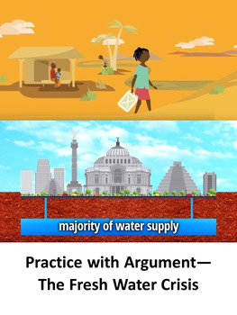 Practice with Argument—The Fresh Water Crisis