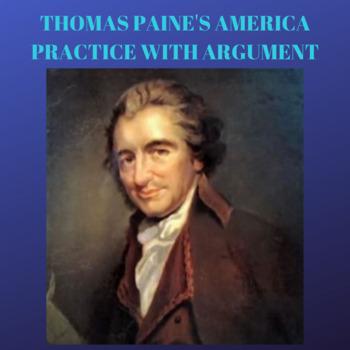 Practice with Argument: Thomas Paine's America