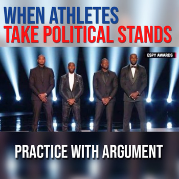 Practice with Argument -- When Athletes Take Political Stands