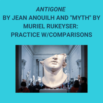 Practice with Comparisons: Jean Anouilh's Antigone and Mur