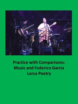Practice with Comparisons: Music and Federico Garcia Lorca Poetry