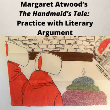 Practice with Literary Analysis—Opening of Margaret Atwood