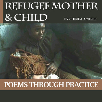 "Practice with Poetry:  Chinua Achebe's ""Refugee Mother and Child"""